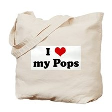 I Love my Pops Tote Bag