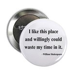 "Shakespeare 15 2.25"" Button"