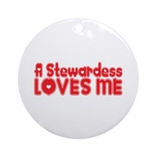 A Stewardess Loves Me Ornament (Round)