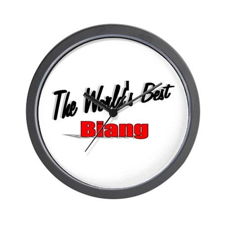 """The World's Best Biang"" Wall Clock"