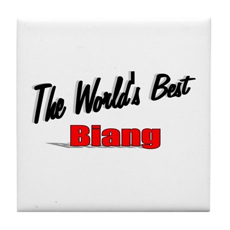 """The World's Best Biang"" Tile Coaster"