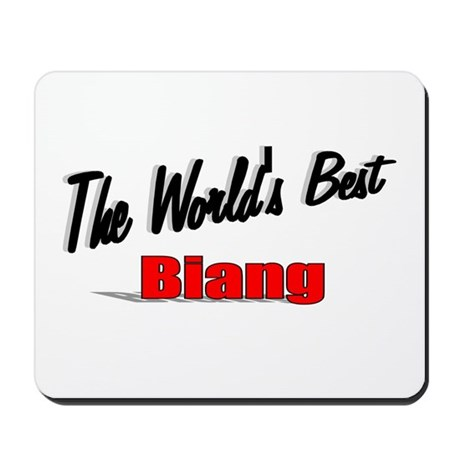 """The World's Best Biang"" Mousepad"