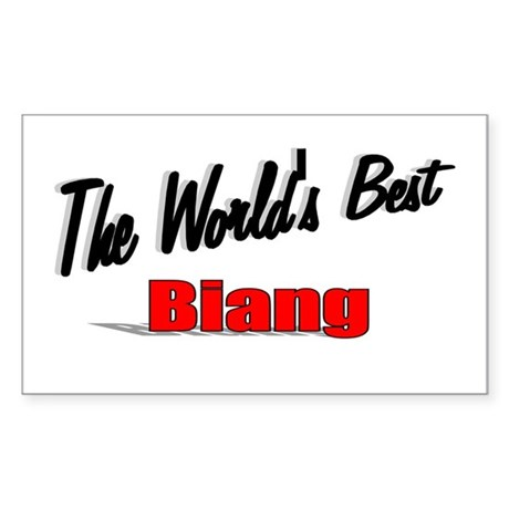 """The World's Best Biang"" Rectangle Sticker"