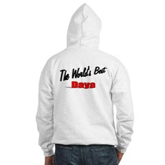 """The World's Best Daya"" Hooded Sweatshirt"