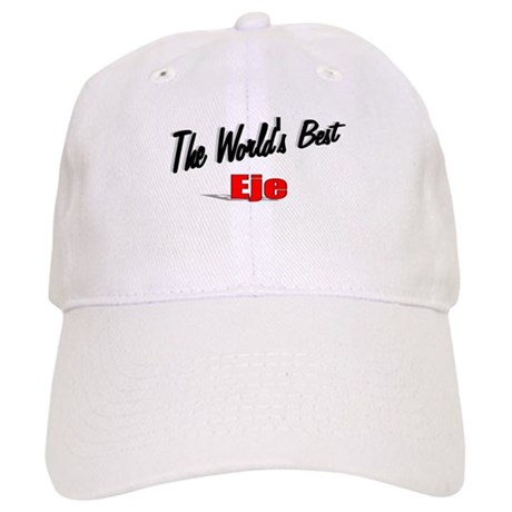 """The World's Best Eje"" Cap"