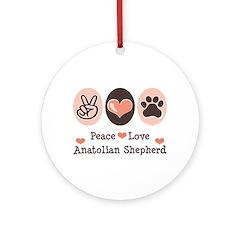 Peace Love Anatolian Shepherd Ornament (Round)