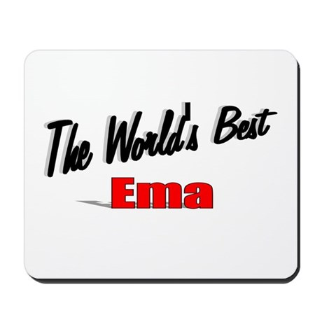"""The World's Best Ema"" Mousepad"