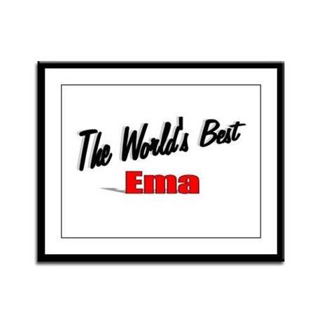 """The World's Best Ema"" Framed Panel Print"