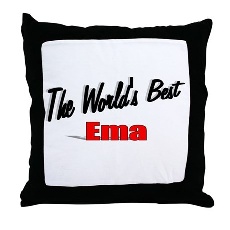 """The World's Best Ema"" Throw Pillow"