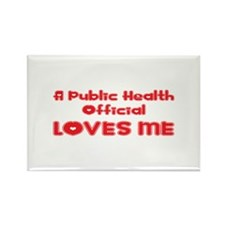 A Public Health Official Loves Me Rectangle Magnet