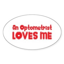 An Optometrist Loves Me Oval Decal