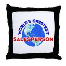 World's Greatest Sales.. (E) Throw Pillow