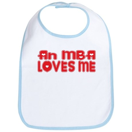 An MBA Loves Me Bib