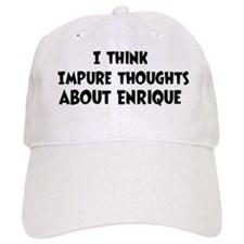 Enrique (impure thoughts} Baseball Cap