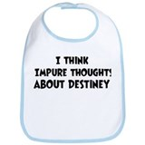 Destiney (impure thoughts} Bib