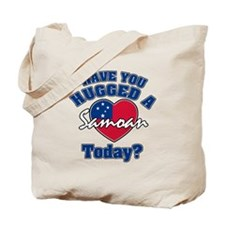 Have you hugged a Samoan today? Tote Bag