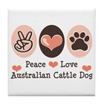 Peace Love Austalian Cattle Dog Tile Coaster