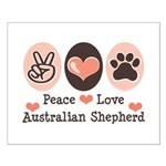 Peace Love Australian Shepherd Small Poster