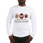 Peace Love Australian Shepherd Long Sleeve T-Shirt