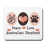 Peace Love Australian Shepherd Mousepad