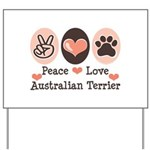 Peace Love Australian Terrier Yard Sign