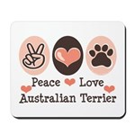 Peace Love Australian Terrier Mousepad