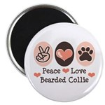 Peace Love Bearded Collie Magnet
