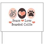 Peace Love Bearded Collie Yard Sign