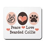 Peace Love Bearded Collie Mousepad