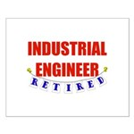 Retired Industrial Engineer Small Poster