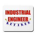 Retired Industrial Engineer Mousepad