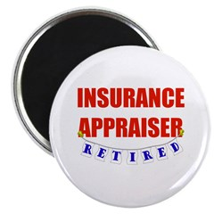 "Retired Insurance Appraiser 2.25"" Magnet (100 pack"