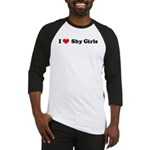 I Love Shy Girls Baseball Jersey