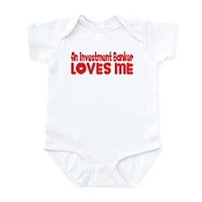 An Investment Banker Loves Me Infant Bodysuit