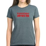 An Industrial Engineer Loves Me Tee