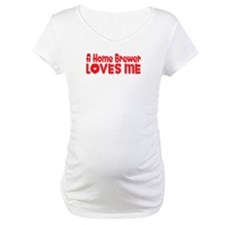 A Home Brewer Loves Me Shirt