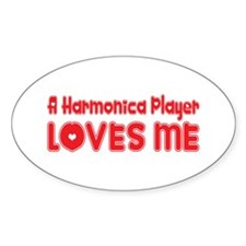 A Harmonica Player Loves Me Oval Decal