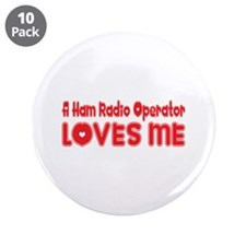 "A Ham Radio Operator Loves Me 3.5"" Button (10"