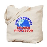 World's Greatest Spani.. (E) Tote Bag
