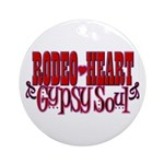 Rodeo Heart ~ Gypsy Soul Ornament (Round)