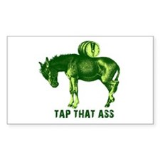 Tap That Ass Funny Beer Humor Sticker (Rectangular