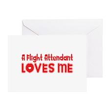 A Flight Attendant Loves Me Greeting Card