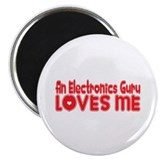 "An Electronics Guru Loves Me 2.25"" Magnet (10"