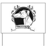 Greyhound Yard Sign