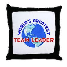 World's Greatest Team .. (E) Throw Pillow