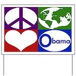 Peace, Earth, Love, Obama Yard Sign