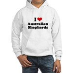 I Love Australian Shepherds Hooded Sweatshirt