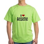 I Love Australian Shepherds Green T-Shirt