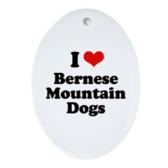 I Love Bernese Mountain Dogs Oval Ornament