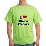 I Love Chow Chows Green T-Shirt